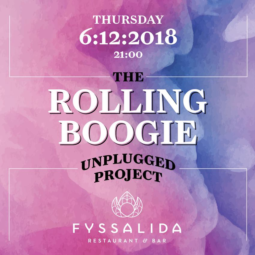 """The Rolling Boogie unplugged live"" στο Fyssalida Bar Restaurant"