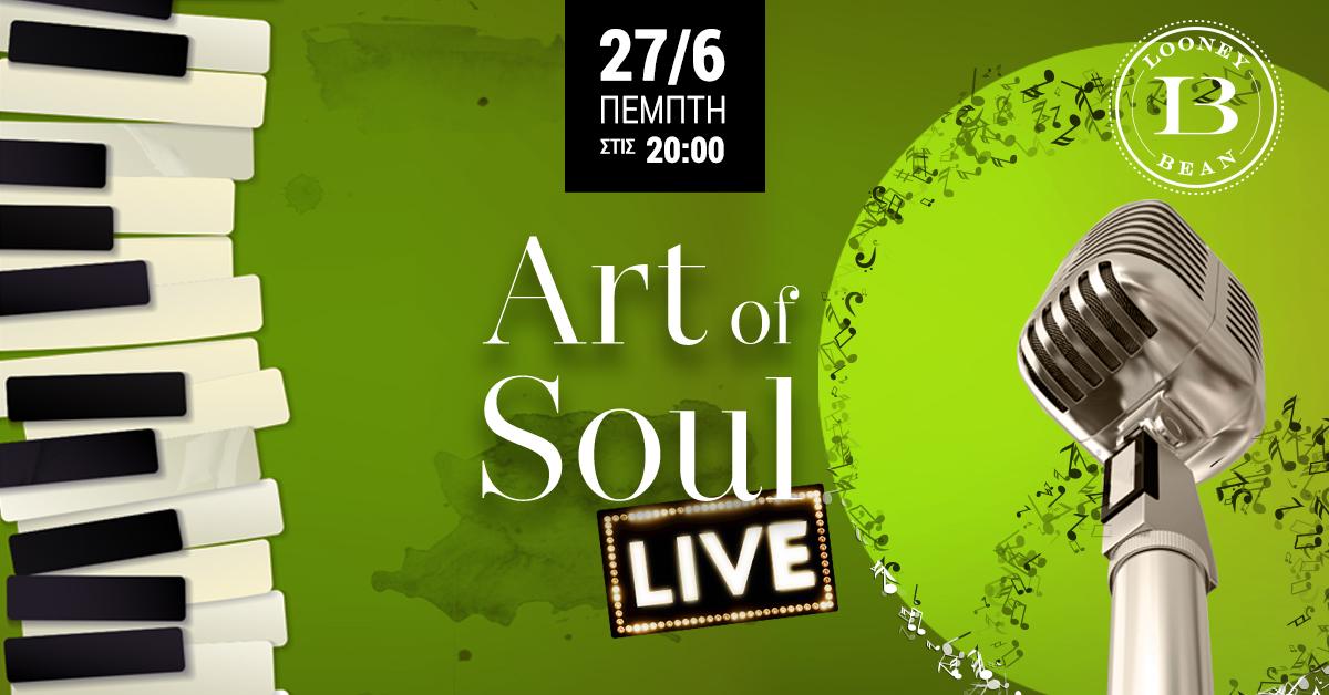 Art of Soul LIVE @Looney Bean