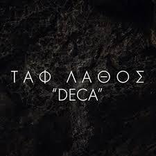 ΤΑΦ ΛΑΘΟΣ with Full Band LIVE! Ζωντανή Παρουσίαση #DECA & Αναδρομή στη Δισκογραφία