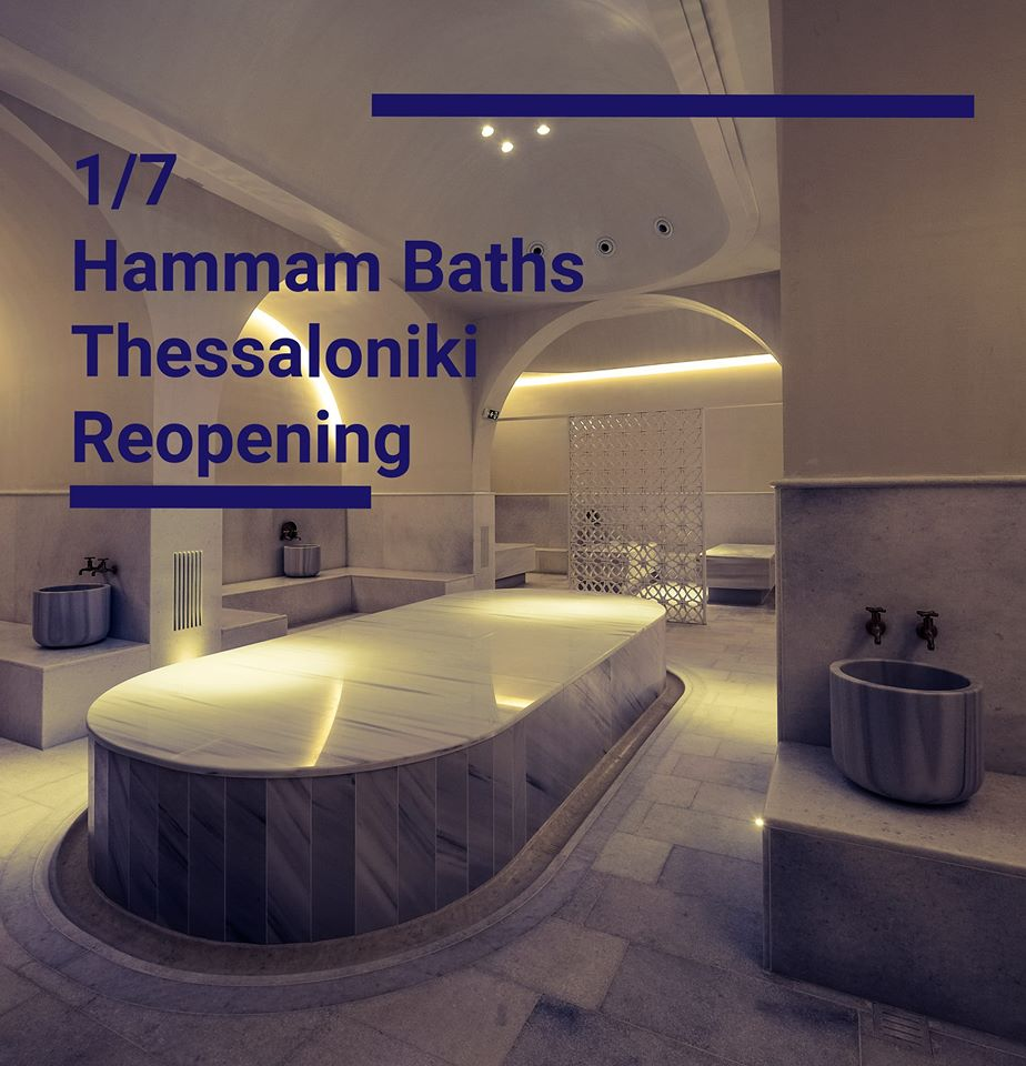 Hammam Baths Thessaloniki Reopening